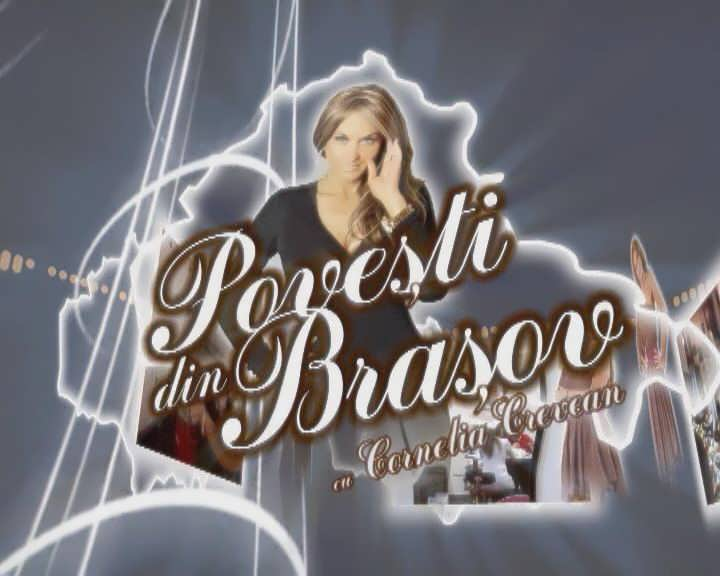Povesti din Brasov 22 martie 2017
